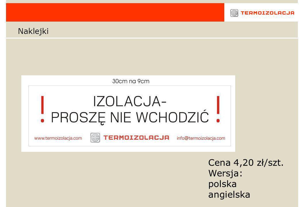 Naklejki Cena 4,20 zł/szt. Wersja: polska angielska