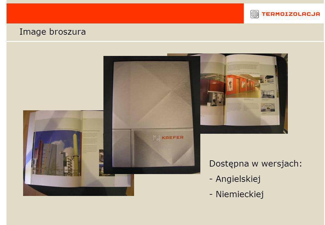 Image broszura Dostępna w wersjach: - Angielskiej - Niemieckiej