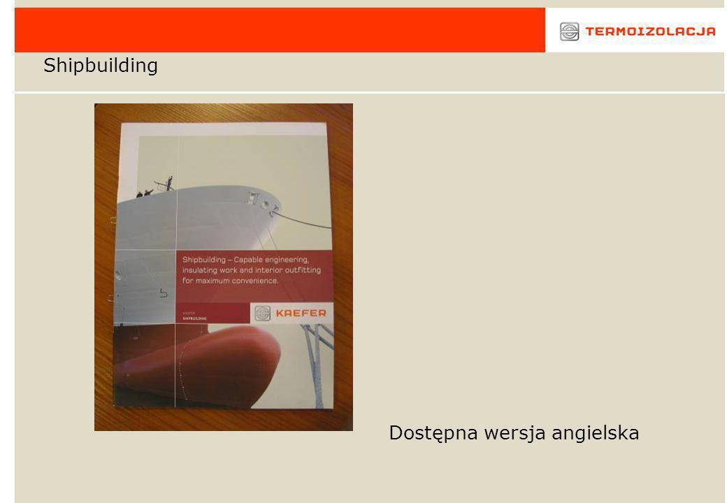 Shipbuilding Dostępna wersja angielska