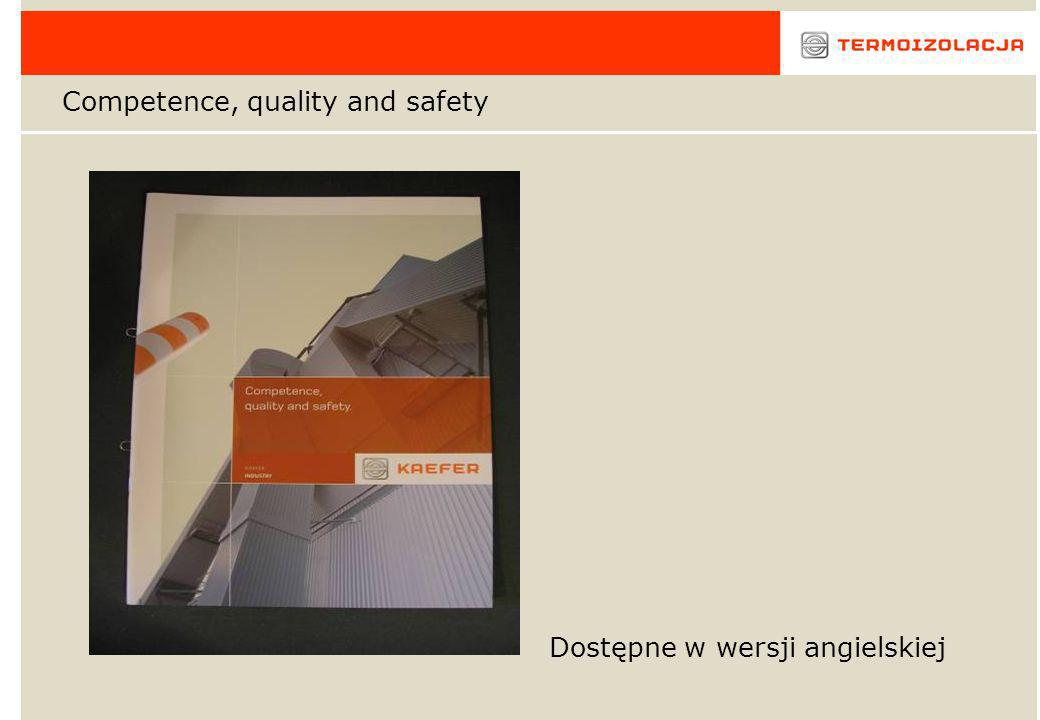 Competence, quality and safety Dostępne w wersji angielskiej