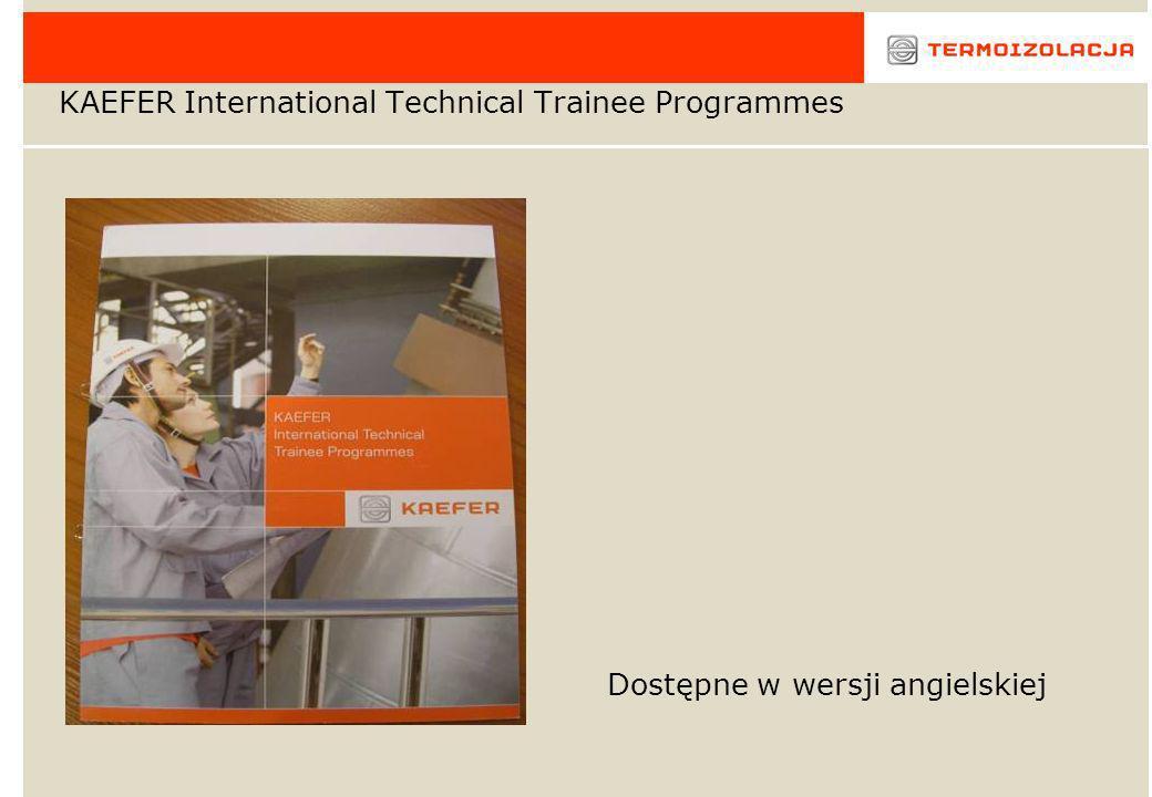 KAEFER International Technical Trainee Programmes Dostępne w wersji angielskiej