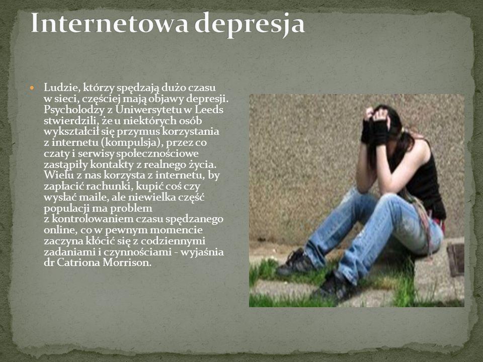 Ludzie, którzy spędzają dużo czasu w sieci, częściej mają objawy depresji.