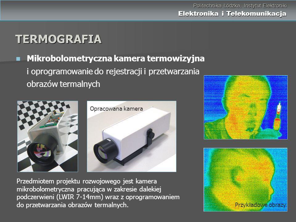 Politechnika Łódzka, Instytut Elektroniki Elektronika i Telekomunikacja Politechnika Łódzka, Instytut Elektroniki Elektronika i Telekomunikacja Mikrob