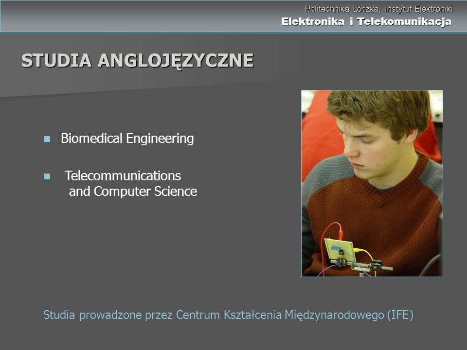 Politechnika Łódzka, Instytut Elektroniki Elektronika i Telekomunikacja Politechnika Łódzka, Instytut Elektroniki Elektronika i Telekomunikacja STUDIA