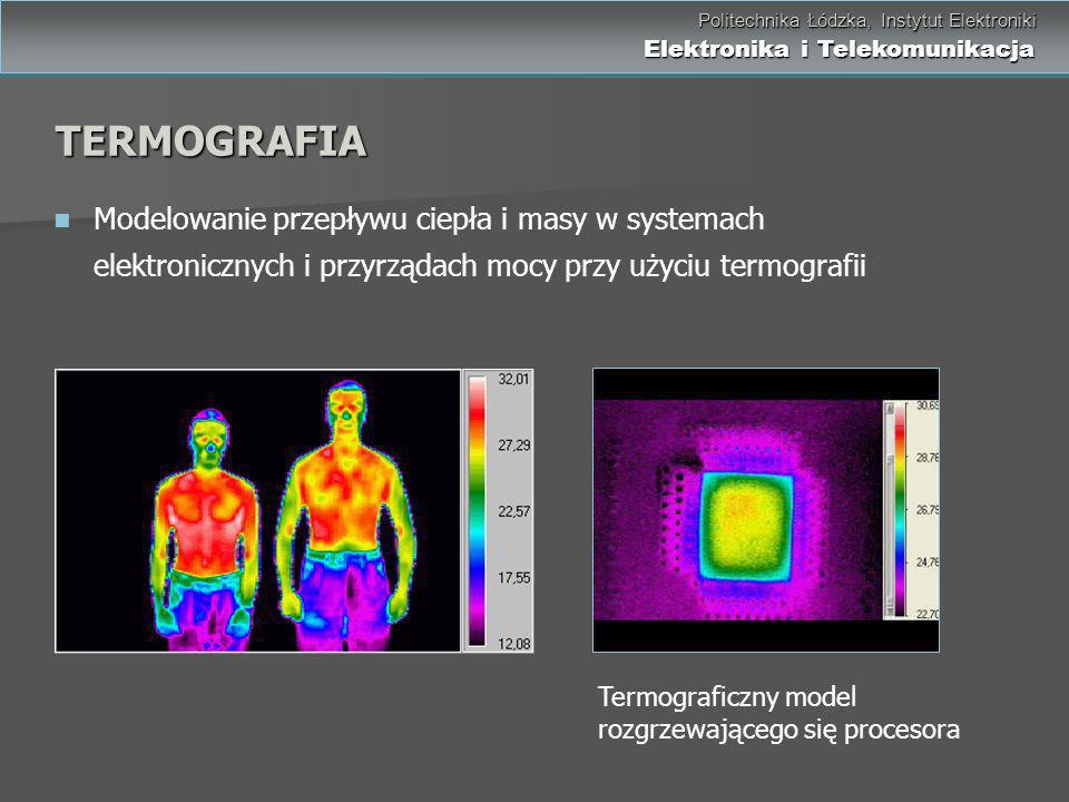Politechnika Łódzka, Instytut Elektroniki Elektronika i Telekomunikacja Politechnika Łódzka, Instytut Elektroniki Elektronika i Telekomunikacja Modelo
