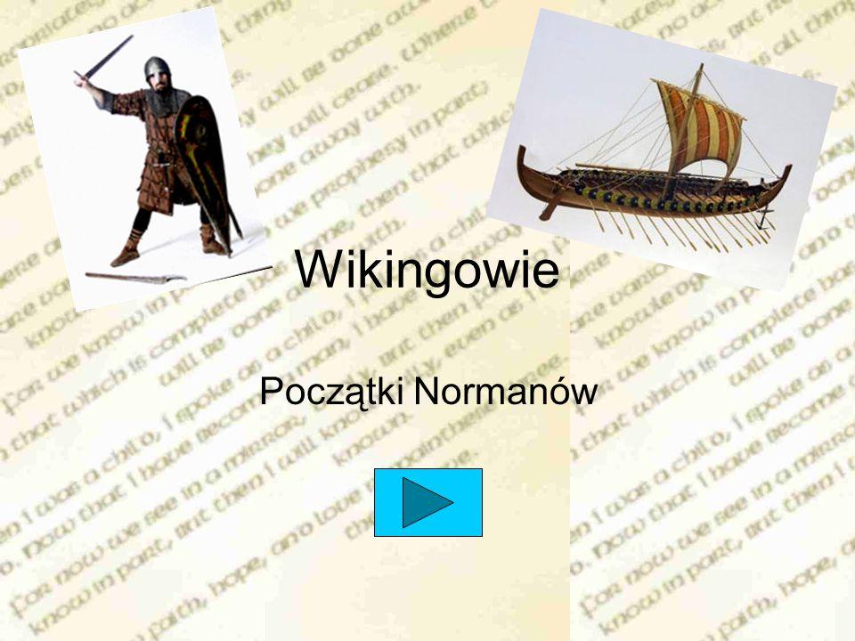Wikingowie Początki Normanów