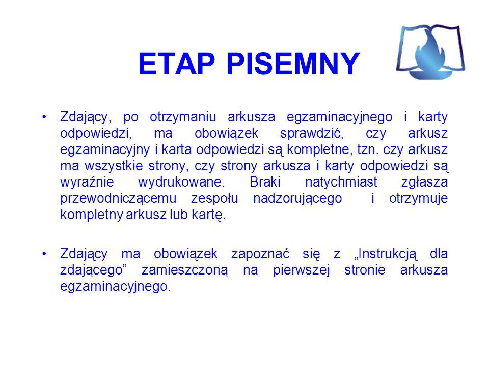 ETAP PISEMNY Zdający wpisuje informacje w wyznaczonych miejscach na karcie odpowiedzi: – swój numer ewidencyjny PESEL i koduje go, – datę urodzenia, – symbol cyfrowy zawodu i wersję arkusza.
