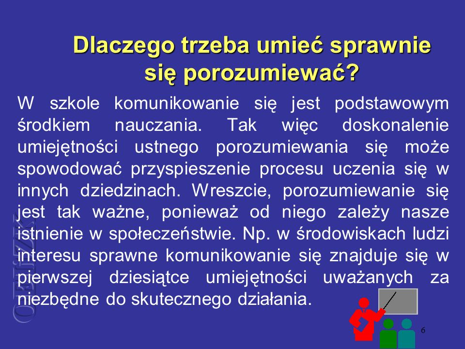 7 Przekazywanie informacji może odbywać się jednokierunkowo lub dwukierunkowo.