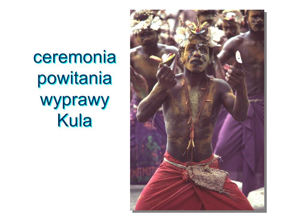 ceremonia powitania wyprawy Kula