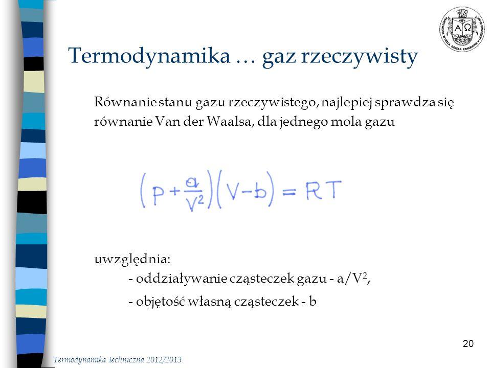 20 Równanie stanu gazu rzeczywistego, najlepiej sprawdza się równanie Van der Waalsa, dla jednego mola gazu uwzględnia: - oddziaływanie cząsteczek gaz