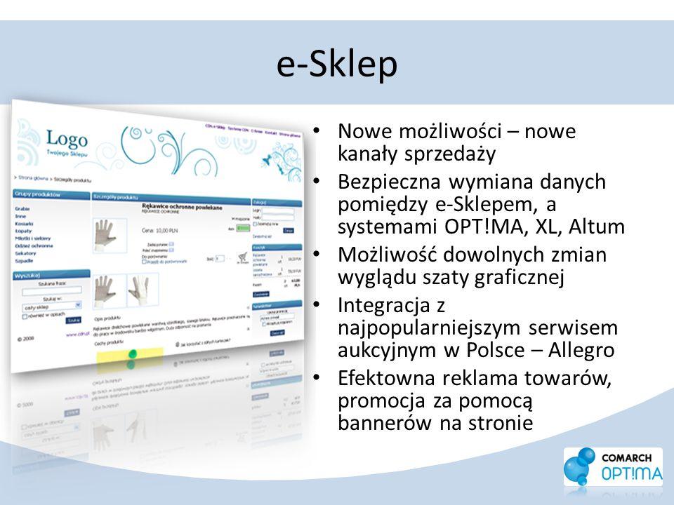 e-Sklep Nowe możliwości – nowe kanały sprzedaży Bezpieczna wymiana danych pomiędzy e-Sklepem, a systemami OPT!MA, XL, Altum Możliwość dowolnych zmian
