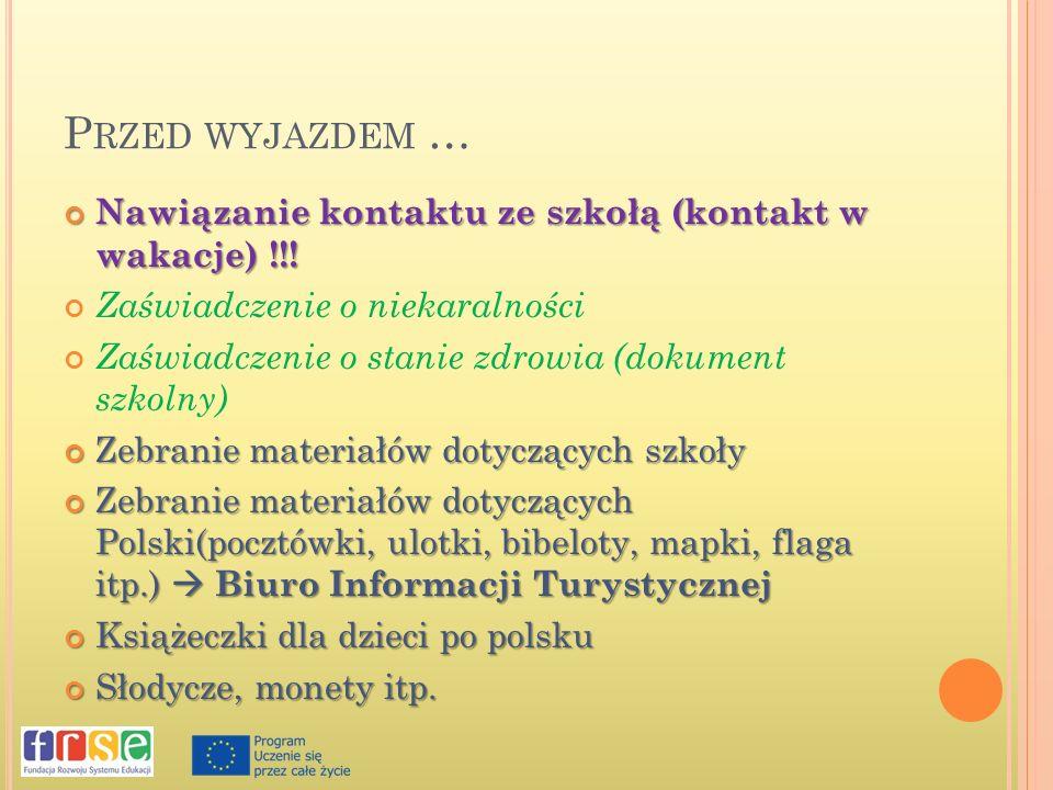 P RZED WYJAZDEM … Nawiązanie kontaktu ze szkołą (kontakt w wakacje) !!.