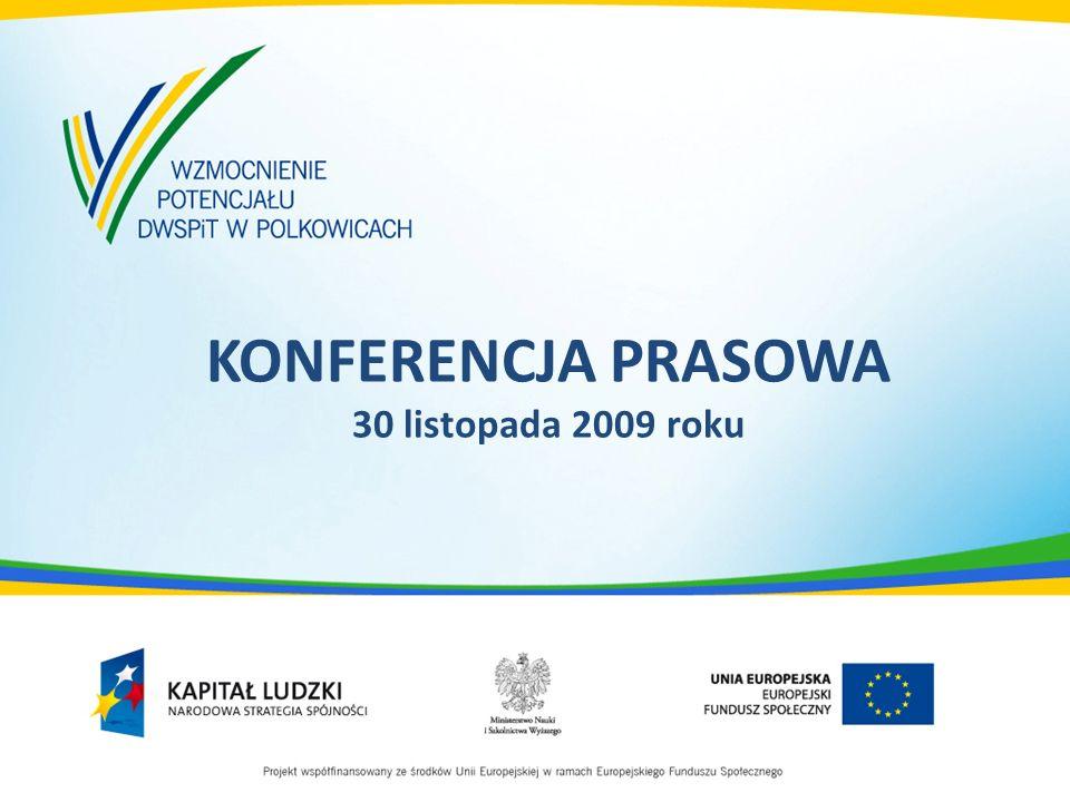 KONFERENCJA PRASOWA 30 listopada 2009 roku