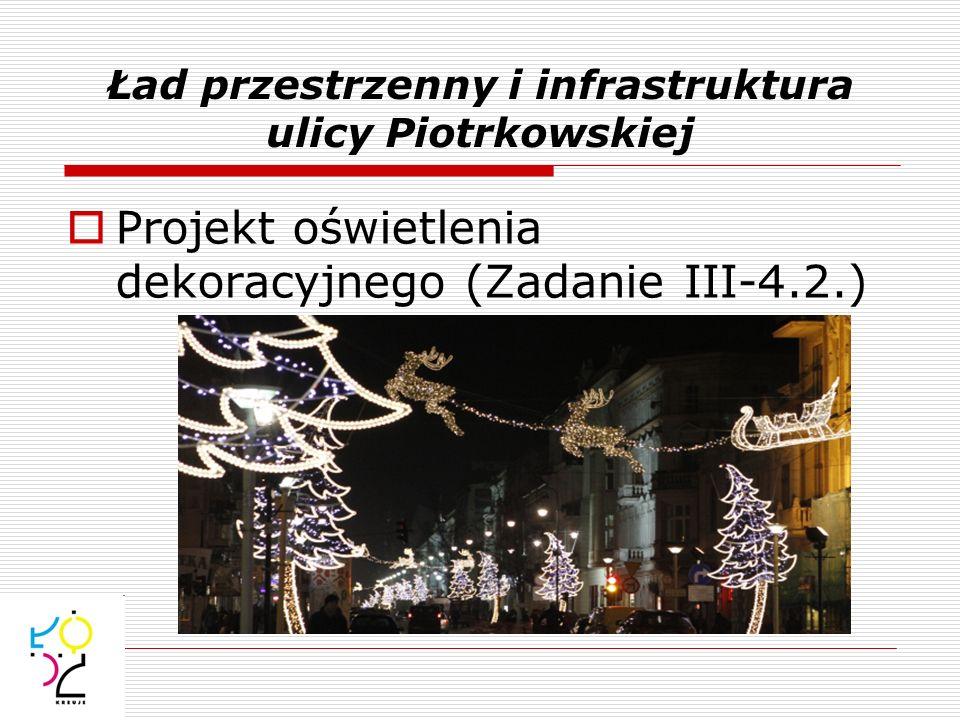 Finansowanie oświetlenia dekoracyjnego Koszt z 2011 roku uwzględnia: dostawę (produkcja) - ok.