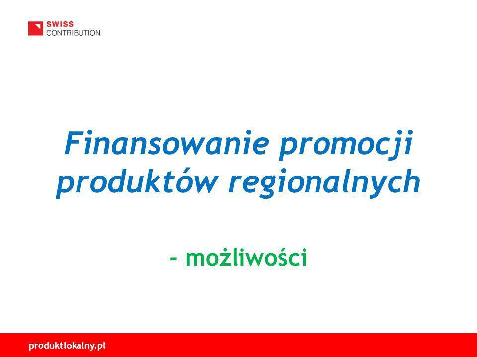 produktlokalny.pl Finansowanie promocji produktów regionalnych - możliwości
