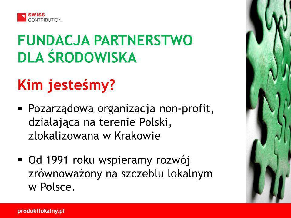 produktlokalny.pl Pozarządowa organizacja non-profit, działająca na terenie Polski, zlokalizowana w Krakowie Od 1991 roku wspieramy rozwój zrównoważony na szczeblu lokalnym w Polsce.