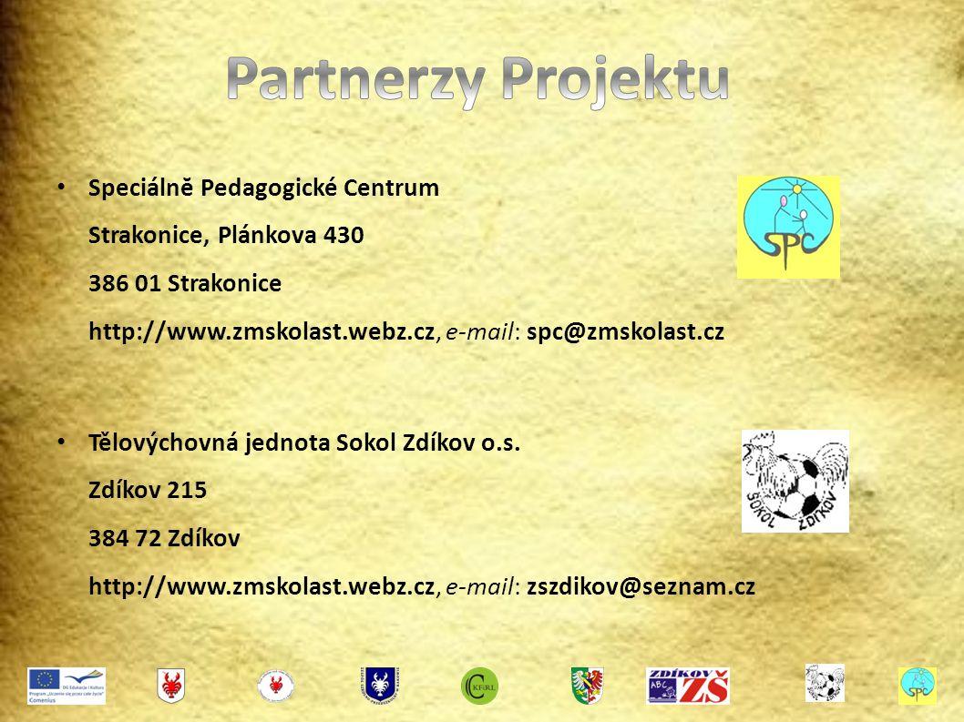 Speciálnĕ Pedagogické Centrum Strakonice, Plánkova 430 386 01 Strakonice http://www.zmskolast.webz.cz, e-mail: spc@zmskolast.cz Tělovýchovná jednota Sokol Zdíkov o.s.