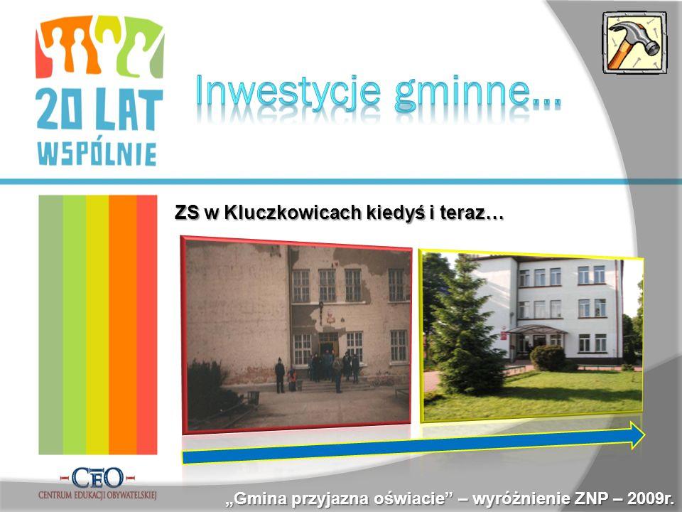 ZS w Kluczkowicach kiedyś i teraz… Gmina przyjazna oświacie – wyróżnienie ZNP – 2009r.