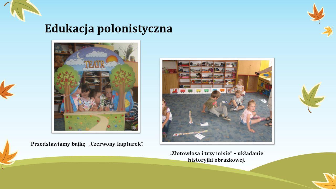 Edukacja polonistyczna Przedstawiamy bajkę Czerwony kapturek. Złotowłosa i trzy misie – układanie historyjki obrazkowej.