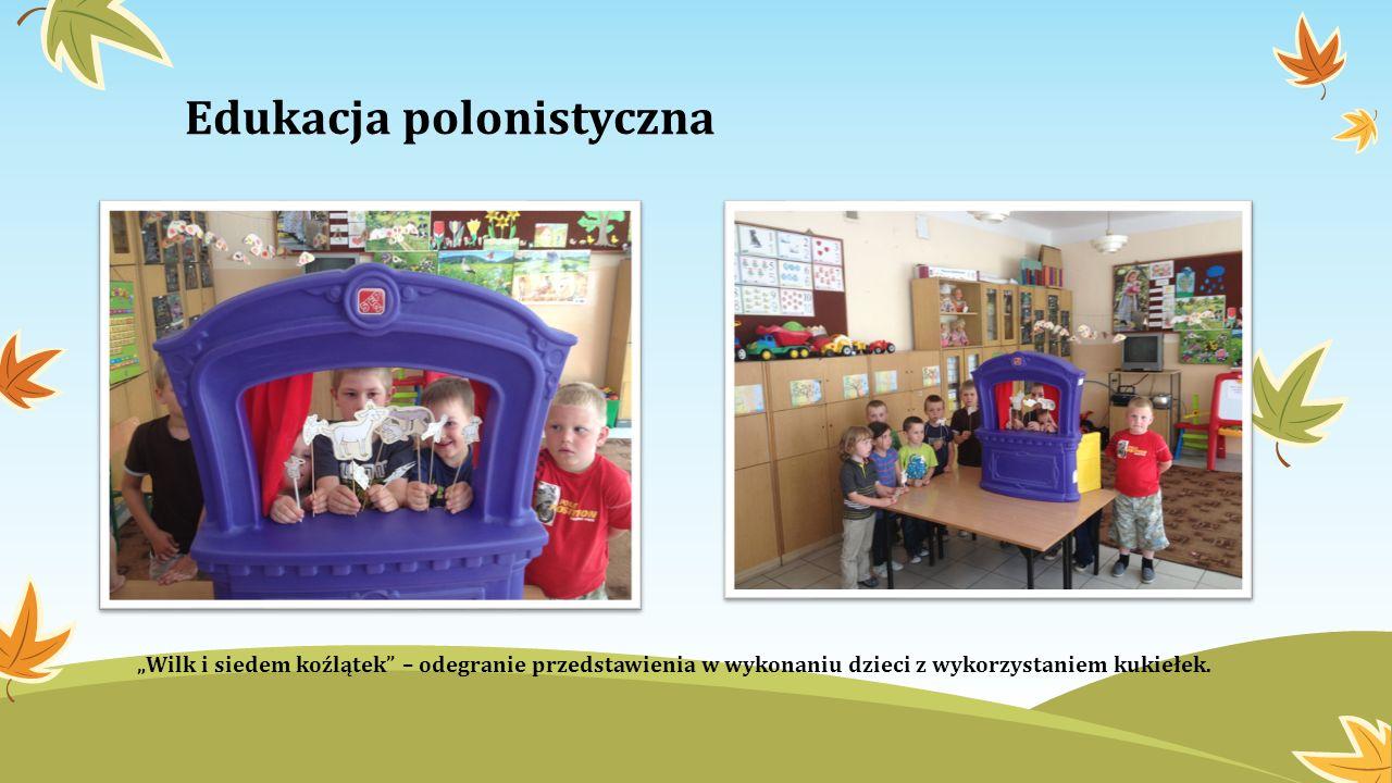 Edukacja polonistyczna Wilk i siedem koźlątek – odegranie przedstawienia w wykonaniu dzieci z wykorzystaniem kukiełek.