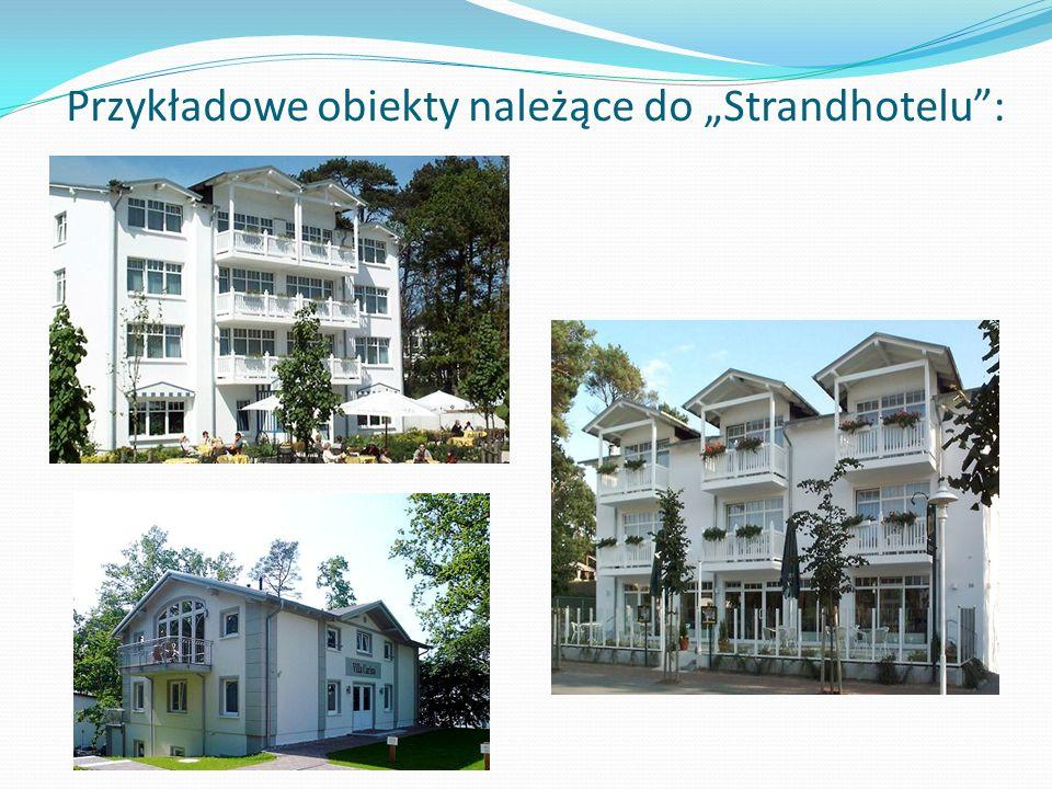 Przykładowe obiekty należące do Strandhotelu: