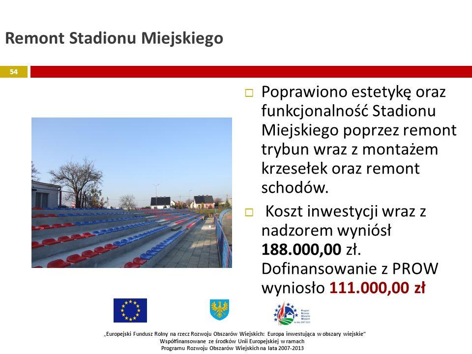 Remont Stadionu Miejskiego Poprawiono estetykę oraz funkcjonalność Stadionu Miejskiego poprzez remont trybun wraz z montażem krzesełek oraz remont sch