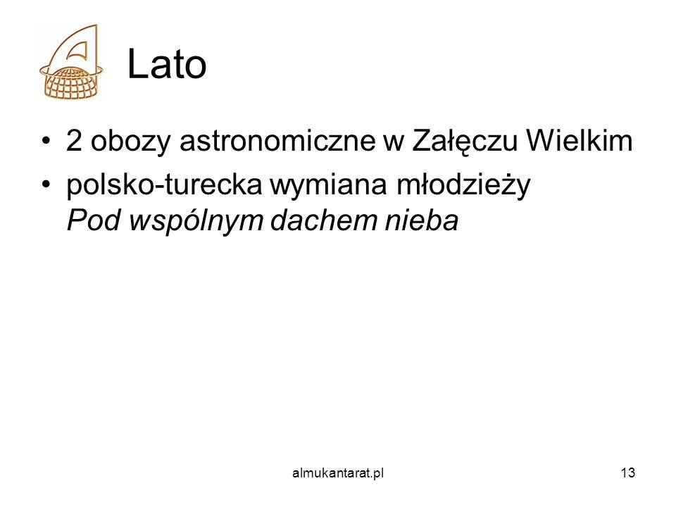 almukantarat.pl13 Lato 2 obozy astronomiczne w Załęczu Wielkim polsko-turecka wymiana młodzieży Pod wspólnym dachem nieba