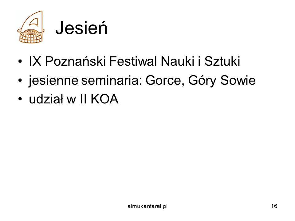 almukantarat.pl16 Jesień IX Poznański Festiwal Nauki i Sztuki jesienne seminaria: Gorce, Góry Sowie udział w II KOA