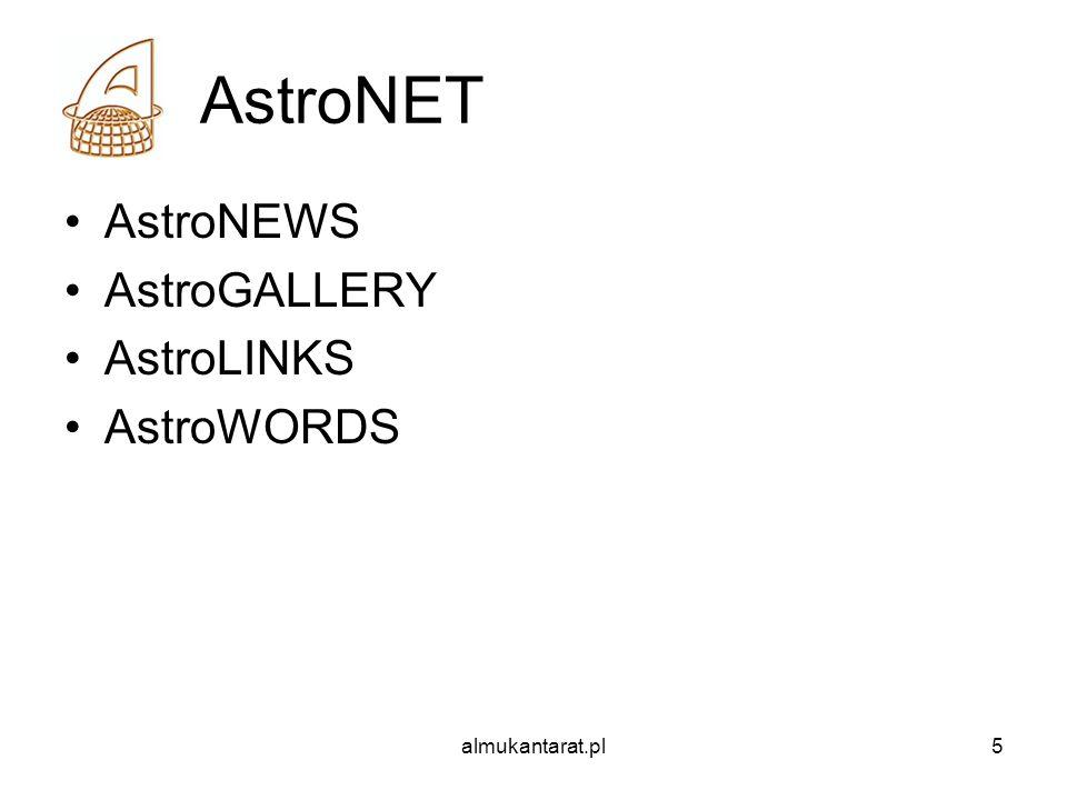 almukantarat.pl5 AstroNET AstroNEWS AstroGALLERY AstroLINKS AstroWORDS