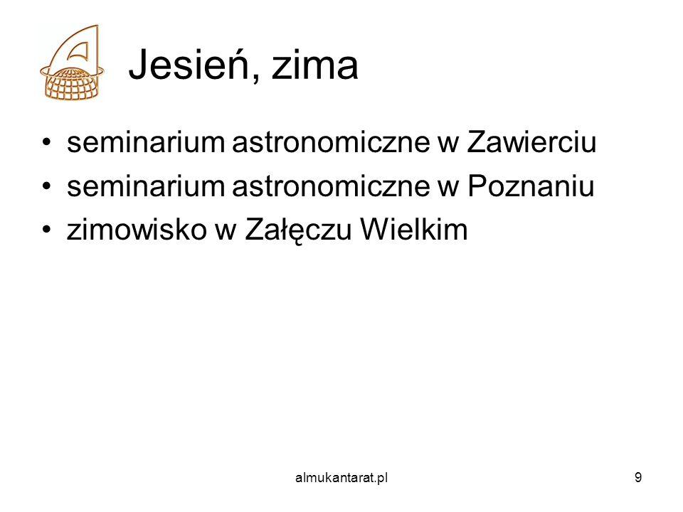 almukantarat.pl9 Jesień, zima seminarium astronomiczne w Zawierciu seminarium astronomiczne w Poznaniu zimowisko w Załęczu Wielkim