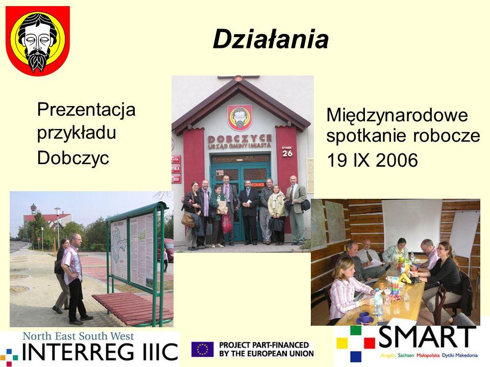 Działania Prezentacja przykładu Dobczyc Międzynarodowe spotkanie robocze 19 IX 2006