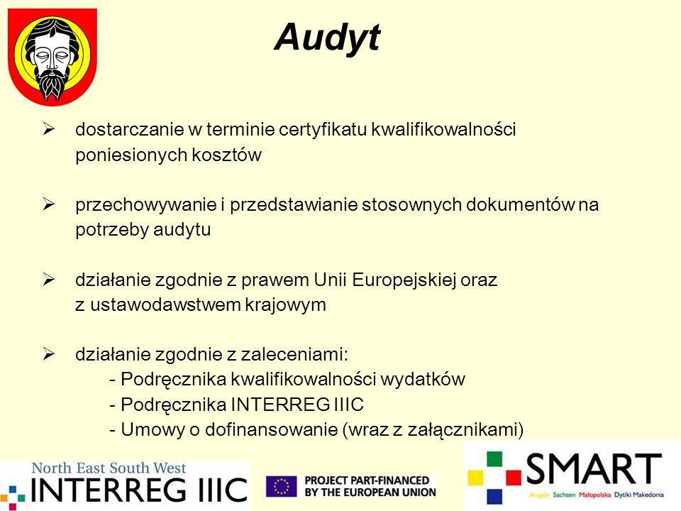 Audyt dostarczanie w terminie certyfikatu kwalifikowalności poniesionych kosztów przechowywanie i przedstawianie stosownych dokumentów na potrzeby aud