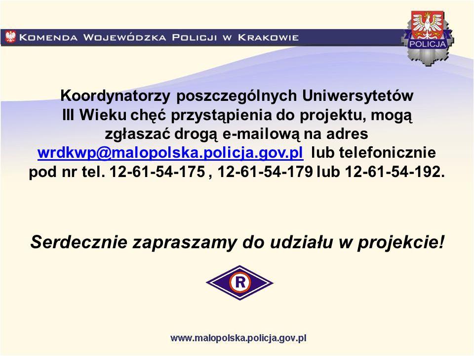 Koordynatorzy poszczególnych Uniwersytetów III Wieku chęć przystąpienia do projektu, mogą zgłaszać drogą e-mailową na adres wrdkwp@malopolska.policja.