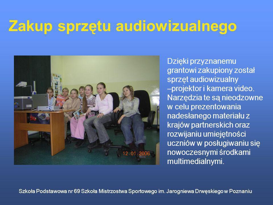 Szkoła Podstawowa nr 69 Szkoła Mistrzostwa Sportowego im. Jarogniewa Drwęskiego w Poznaniu Zakup sprzętu audiowizualnego Dzięki przyznanemu grantowi z