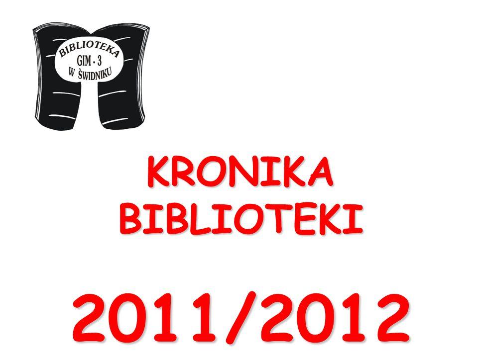 KRONIKA BIBLIOTEKI 2011/2012