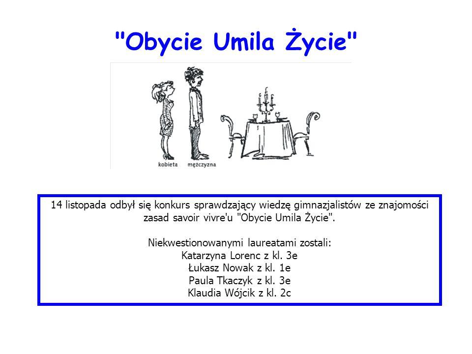 Szkolny etap konkursu Wiedzy o Nagrodzie Nobla i Noblistach Polskich Laureaci szkolnego etapu: 1.