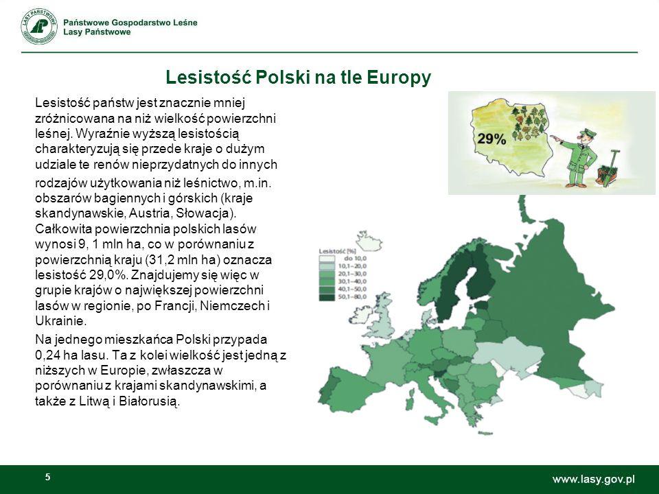 5 Lesistość Polski na tle Europy Lesistość państw jest znacznie mniej zróżnicowana na niż wielkość powierzchni leśnej. Wyraźnie wyższą lesistością cha
