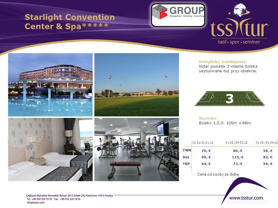 Starlight Convention Center & Spa***** 3 Kompleks treningowy: Hotel posiada 3 własne boiska usytuowane tuż przy obiekcie. Rozmiar: Boisko 1,2,3: 105m