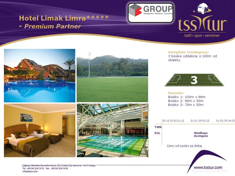 Hotel Limak Limra***** - Premium Partner 3 Kompleks treningowy: 3 boiska oddalone o 100m od obiektu. Rozmiar: Boisko 1: 105m x 68m Boisko 2: 90m x 50m