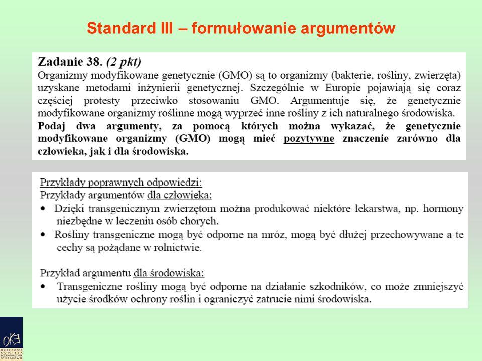 Standard III – formułowanie argumentów