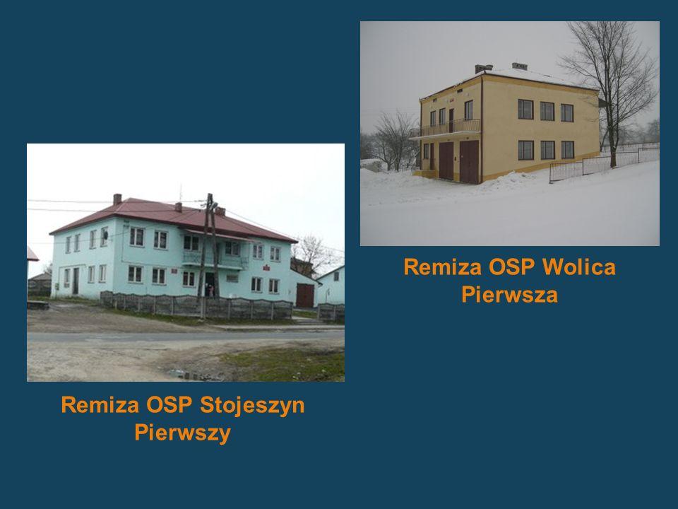 Remiza OSP Stojeszyn Pierwszy Remiza OSP Wolica Pierwsza