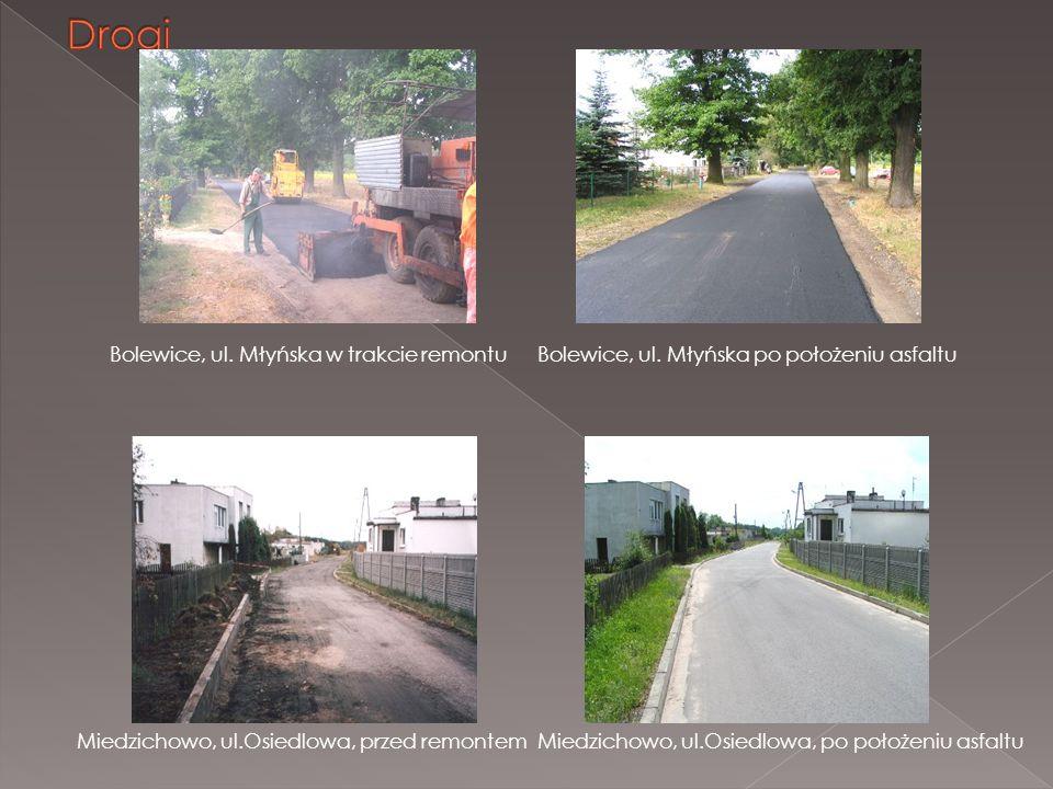 Bolewice, ul. Młyńska w trakcie remontuBolewice, ul. Młyńska po położeniu asfaltu Miedzichowo, ul.Osiedlowa, przed remontemMiedzichowo, ul.Osiedlowa,