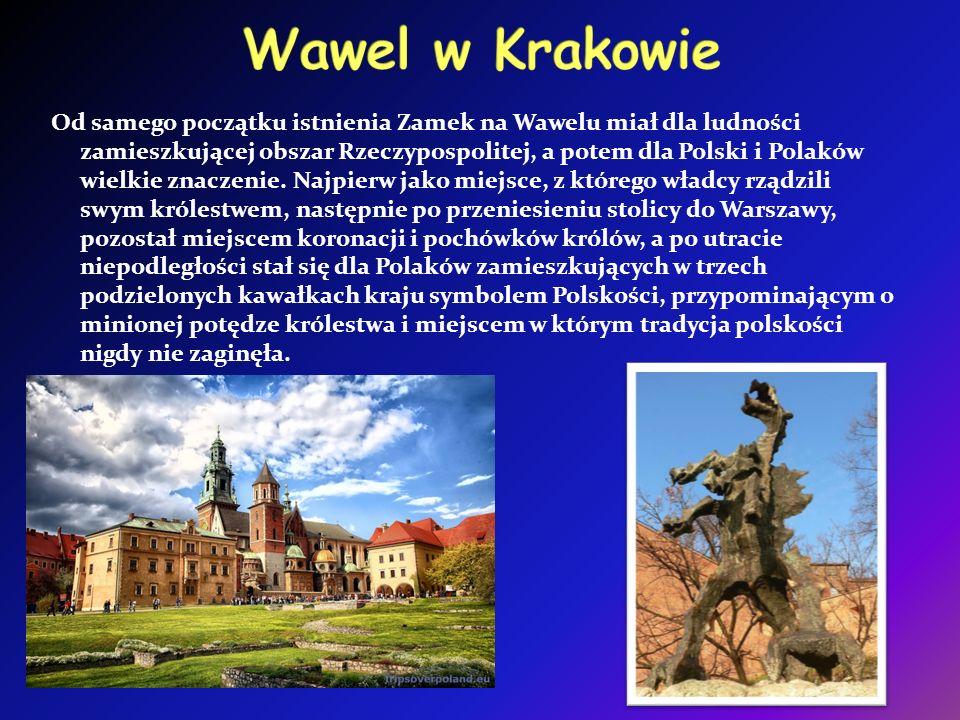 Od samego początku istnienia Zamek na Wawelu miał dla ludności zamieszkującej obszar Rzeczypospolitej, a potem dla Polski i Polaków wielkie znaczenie.
