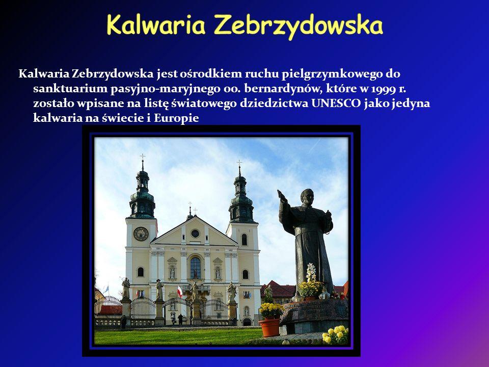 Kalwaria Zebrzydowska jest ośrodkiem ruchu pielgrzymkowego do sanktuarium pasyjno-maryjnego oo.