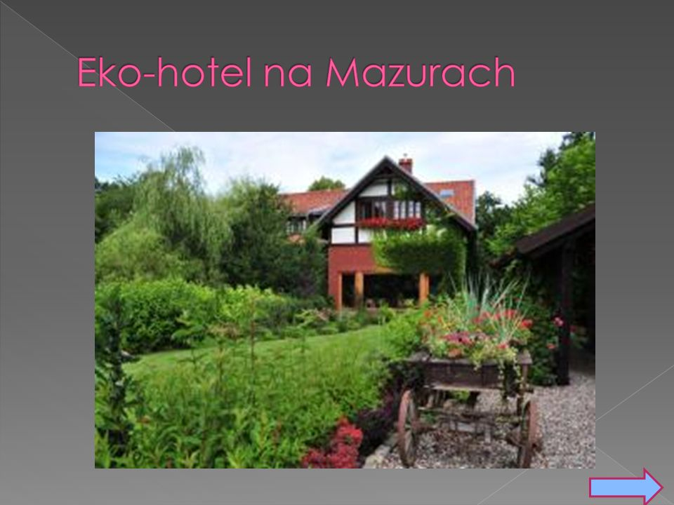 Hotel powstał w majątku młyńskim z XVII wieku.
