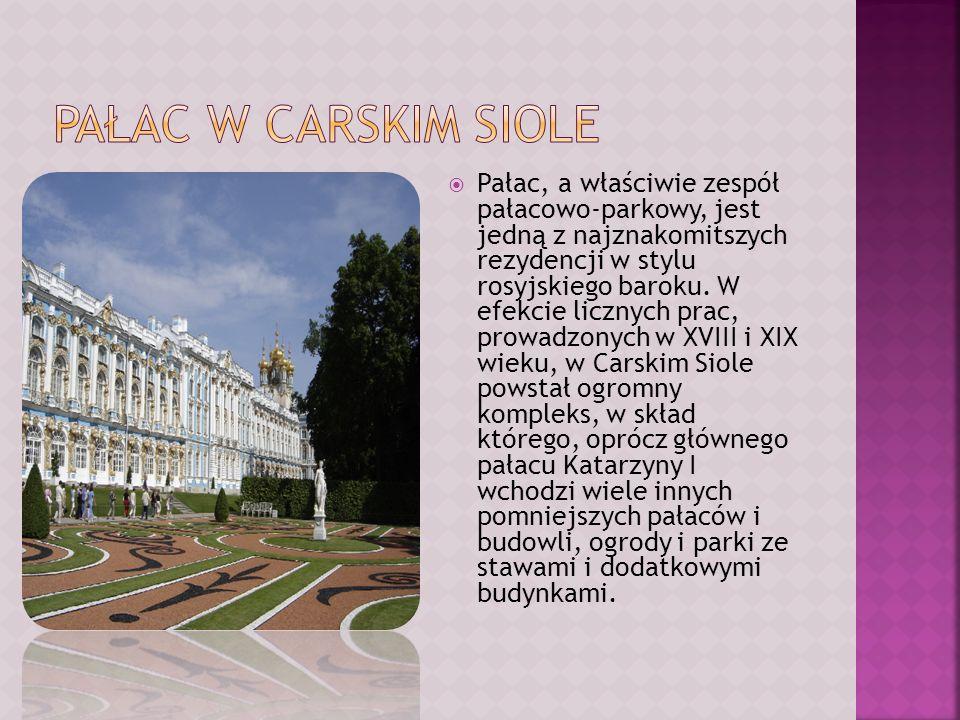 Pałac, a właściwie zespół pałacowo-parkowy, jest jedną z najznakomitszych rezydencji w stylu rosyjskiego baroku. W efekcie licznych prac, prowadzonych