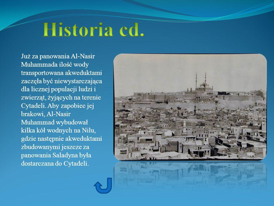 Już za panowania Al-Nasir Muhammada ilość wody transportowana akweduktami zaczęła być niewystarczająca dla licznej populacji ludzi i zwierząt, żyjącyc