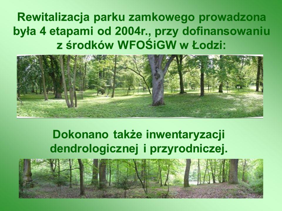 Rewitalizacja parku zamkowego prowadzona była 4 etapami od 2004r., przy dofinansowaniu z środków WFOŚiGW w Łodzi: Dokonano także inwentaryzacji dendro