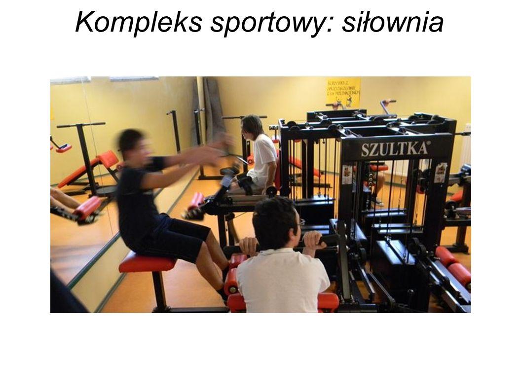 Kompleks sportowy: siłownia