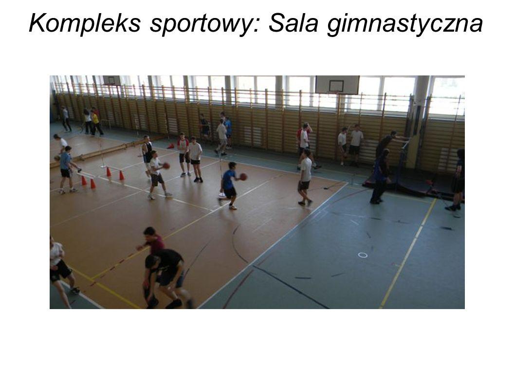 Kompleks sportowy: Sala gimnastyczna